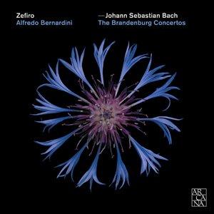 Zefiro & Alfredo Bernardini - Bach Brandenburg Concertos.jpg