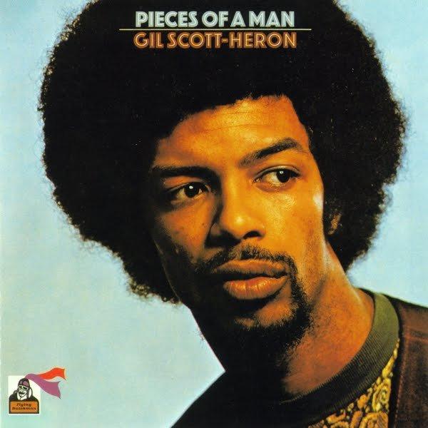 Gil Scott-Heron 1971 - Pieces Of A Man.jpg